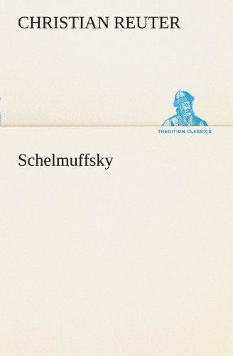 9783842414778: Schelmuffsky (TREDITION CLASSICS)