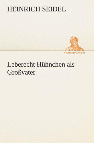 Leberecht Hühnchen als Gro: Heinrich Seidel