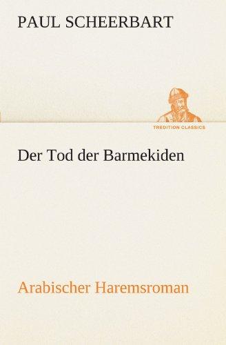 9783842415966: Der Tod Der Barmekiden: Arabischer Haremsroman (TREDITION CLASSICS)