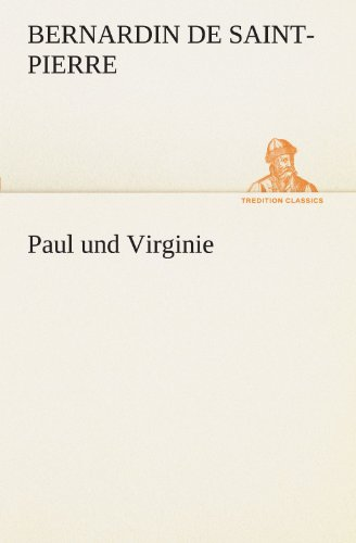 9783842416444: Paul und Virginie (TREDITION CLASSICS)