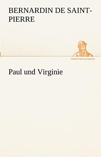 9783842416444: Paul und Virginie (TREDITION CLASSICS) (German Edition)