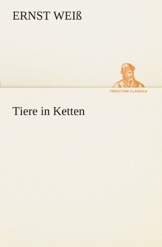 9783842416451: Tiere in Ketten (TREDITION CLASSICS) (German Edition)