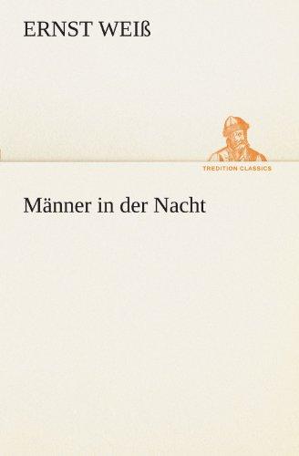 9783842416611: Männer in der Nacht (TREDITION CLASSICS) (German Edition)