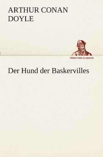 9783842416703: Der Hund der Baskervilles (TREDITION CLASSICS) (German Edition)