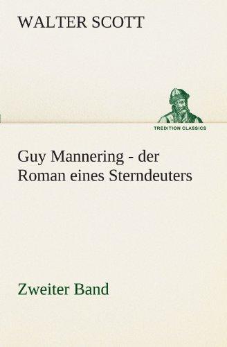 9783842416963: Guy Mannering - der Roman eines Sterndeuters - Zweiter Band (TREDITION CLASSICS)