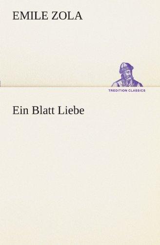 Ein Blatt Liebe TREDITION CLASSICS German Edition: Emile Zola