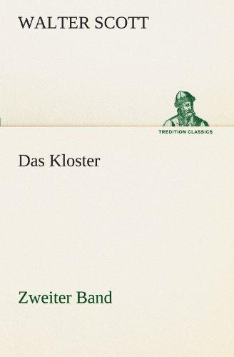 Das Kloster - Zweiter Band: 2 (TREDITION: Walter Scott