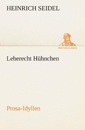 Leberecht Hühnchen: Seidel, Heinrich