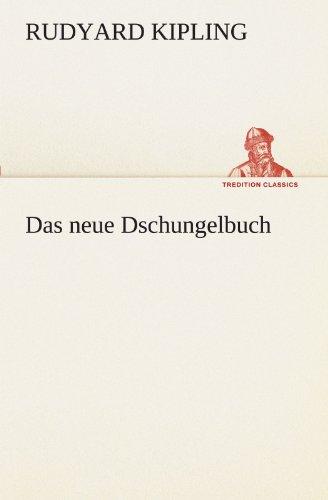 9783842418073: Das neue Dschungelbuch (TREDITION CLASSICS) (German Edition)