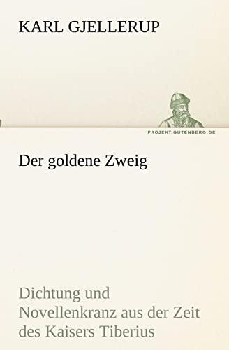 9783842418356: Der goldene Zweig (TREDITION CLASSICS)