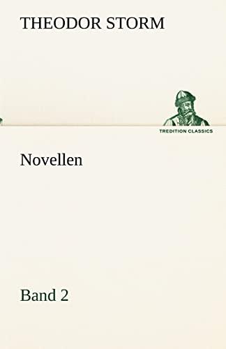 Novellen. Band 2 TREDITION CLASSICS German Edition: Theodor Storm