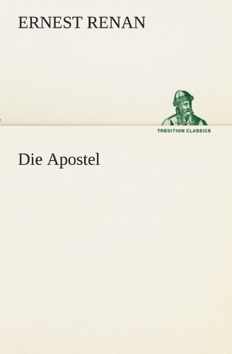 9783842419018: Die Apostel (TREDITION CLASSICS) (German Edition)