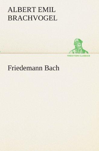 9783842419209: Friedemann Bach (TREDITION CLASSICS)
