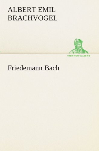 9783842419209: Friedemann Bach (TREDITION CLASSICS) (German Edition)