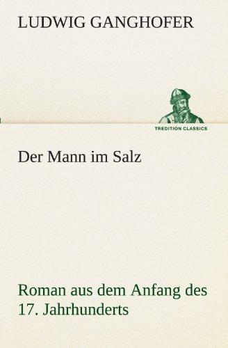 9783842419810: Der Mann im Salz (TREDITION CLASSICS)