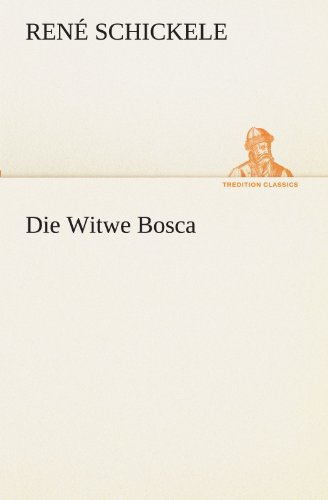 9783842419971: Die Witwe Bosca (TREDITION CLASSICS) (German Edition)