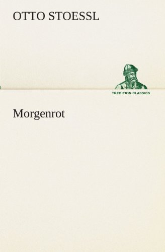9783842420076: Morgenrot (TREDITION CLASSICS) (German Edition)