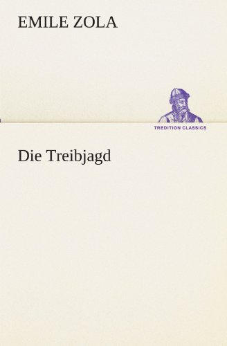 9783842420298: Die Treibjagd (TREDITION CLASSICS) (German Edition)