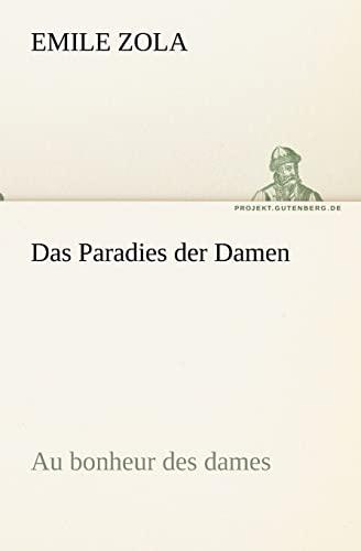 Das Paradies der Damen Au bonheur des dames TREDITION CLASSICS German Edition: Emile Zola