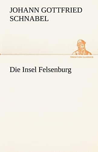 9783842420915: Die Insel Felsenburg (TREDITION CLASSICS)
