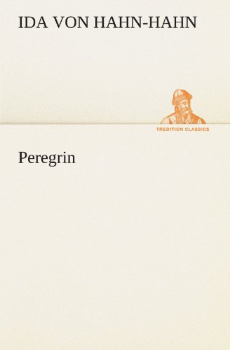 9783842421301: Peregrin (TREDITION CLASSICS) (German Edition)