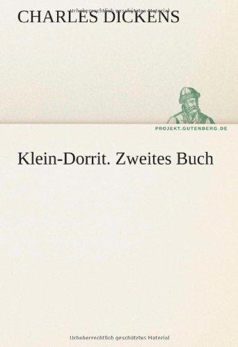 9783842421448: Klein-Dorrit. Zweites Buch (TREDITION CLASSICS) (German Edition)
