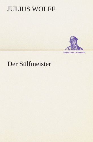 9783842421486: Der S�lfmeister (TREDITION CLASSICS)