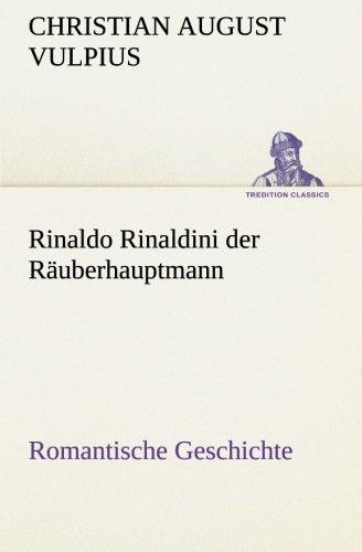 9783842421738: Rinaldo Rinaldini der Räuberhauptmann (TREDITION CLASSICS)