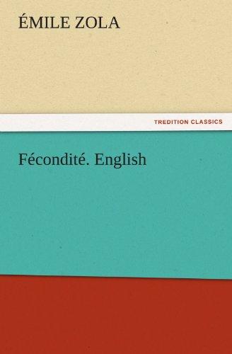 9783842424722: Fécondité. English (TREDITION CLASSICS)