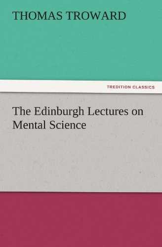 9783842425019: The Edinburgh Lectures on Mental Science (TREDITION CLASSICS)