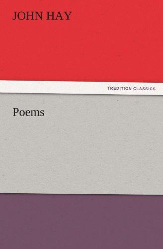 Poems TREDITION CLASSICS: John Hay