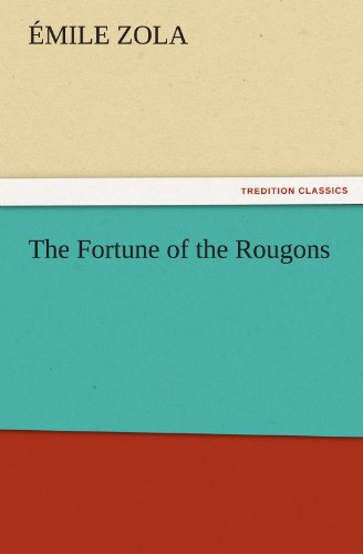 9783842427860: The Fortune of the Rougons (TREDITION CLASSICS)