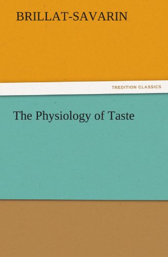 9783842428706: The Physiology of Taste (TREDITION CLASSICS)