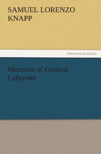 9783842430198: Memoirs of General Lafayette (TREDITION CLASSICS)