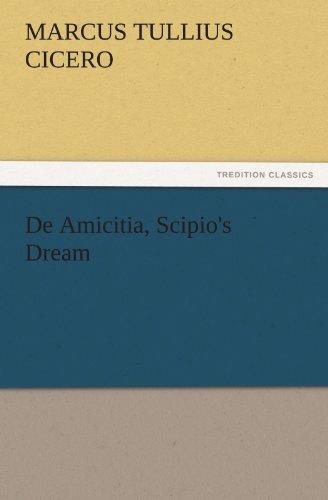 9783842430310: De Amicitia, Scipio's Dream (TREDITION CLASSICS)