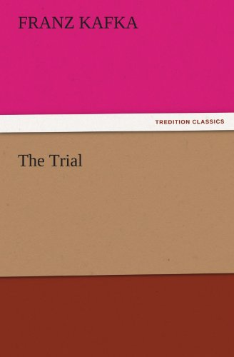 The Trial (TREDITION CLASSICS) (3842432070) by Franz Kafka
