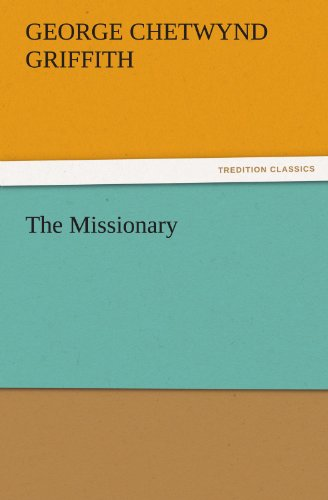 9783842435933: The Missionary (TREDITION CLASSICS)
