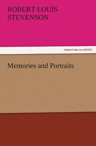 Memories and Portraits (TREDITION CLASSICS) (9783842437432) by Robert Louis Stevenson
