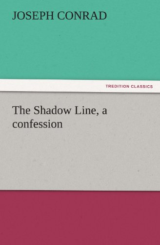 9783842437722: The Shadow Line, a Confession (TREDITION CLASSICS)