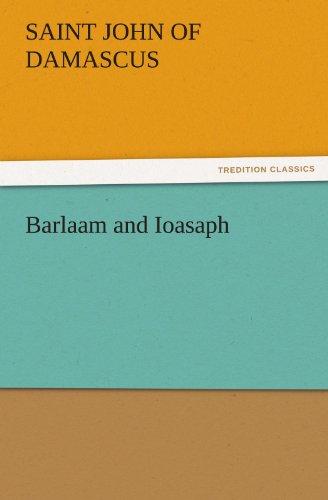 9783842438590: Barlaam and Ioasaph (TREDITION CLASSICS)