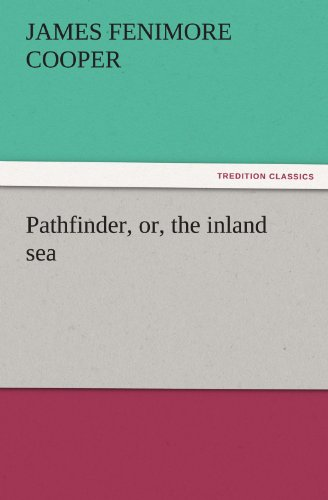 9783842441248: Pathfinder, or, the inland sea (TREDITION CLASSICS)