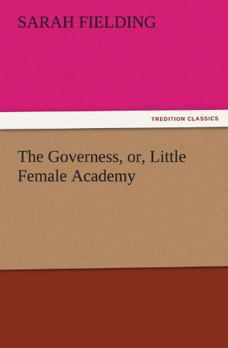 9783842441378: The Governess, or, Little Female Academy (TREDITION CLASSICS)