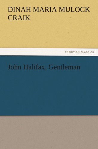 9783842442467: John Halifax, Gentleman (TREDITION CLASSICS)