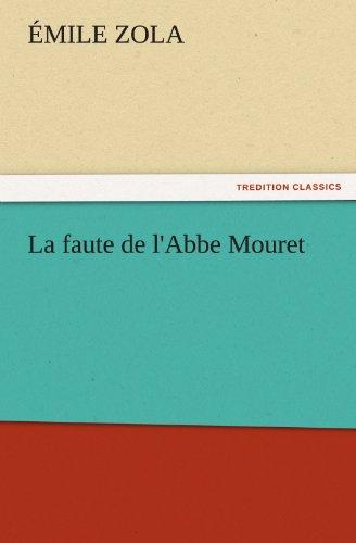 9783842442986: La faute de l'Abbe Mouret (TREDITION CLASSICS)