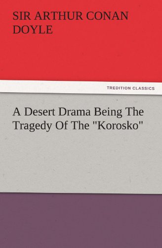 9783842443457: A Desert Drama Being The Tragedy Of The