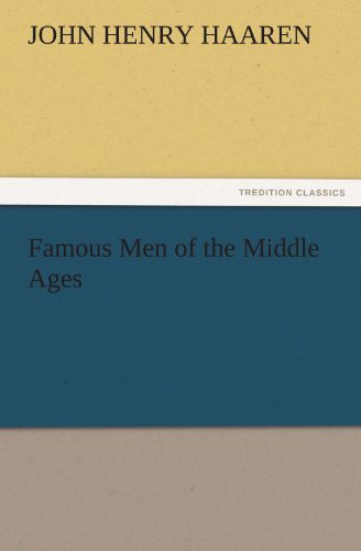 9783842452916: Famous Men of the Middle Ages (TREDITION CLASSICS)