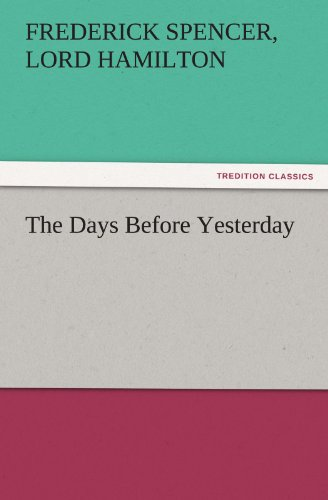 9783842453241: The Days Before Yesterday (TREDITION CLASSICS)