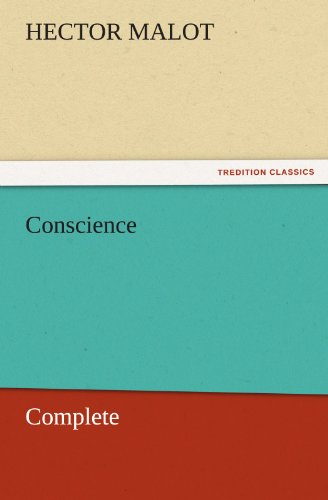 Conscience - Complete TREDITION CLASSICS: Hector Malot