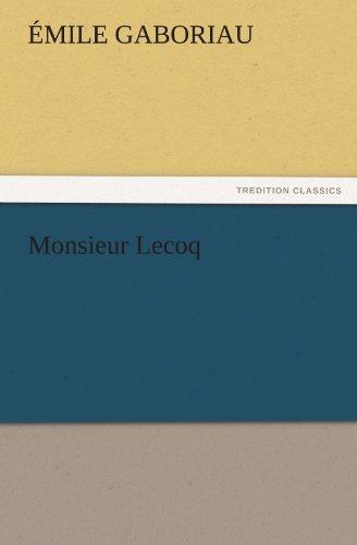 9783842454330: Monsieur Lecoq (TREDITION CLASSICS)