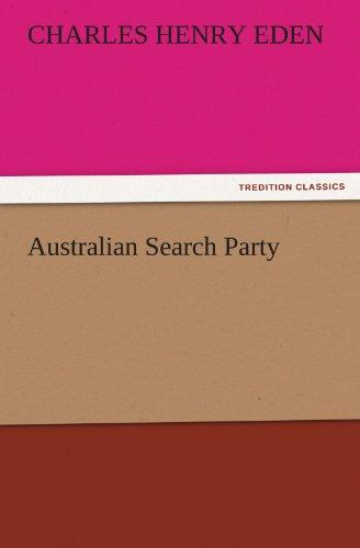 9783842454972: Australian Search Party (TREDITION CLASSICS)